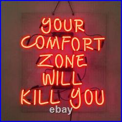 24x20Your Comfort Zone Will Kill You Neon Sign Light Beer Bar Pub Wal Hanging