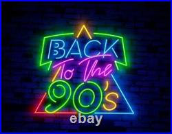 Back To The 90'S Neon Light Sign 24x20 Lamp Decor Poster Beer Bar