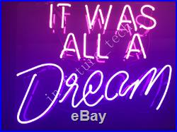 New It Was All A Dream Neon Light Sign 24x20 Acrylic Lamp Beer Bar