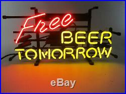 Real Neon sign Free Beer tomorrow Hand blown glass on metal grid Bar Lamp light